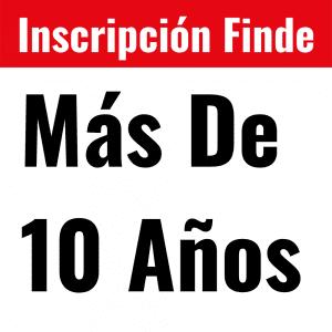 Inscripción Finde Más De 10 Años